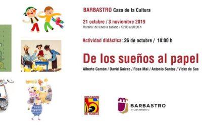 """La exposición """"De los sueños al papel"""" llega a Barbastro"""